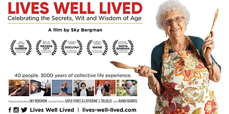 Lives Well Lived - Free Virtual Screening tickets