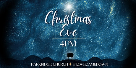 Christmas Eve at Parkridge - 4PM tickets