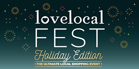 Love Local Fest :: Holiday Pop Up Shopping Event tickets