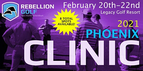 PHOENIX Rebellion Golf Clinic with Monte Scheinblum tickets