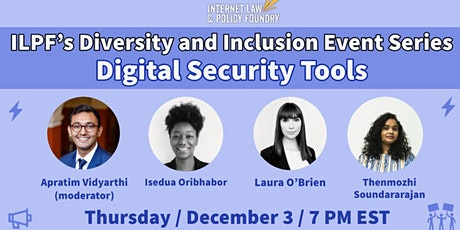 Diversity & Inclusion Event Series: Digital Security Tools tickets