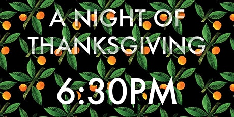 A Night of Thanksgiving tickets