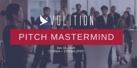 Volition Pitch Mastermind  |  Dec 15 tickets