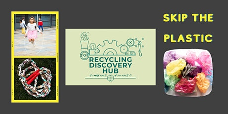 Skip the Plastic and get moving for recycling! tickets