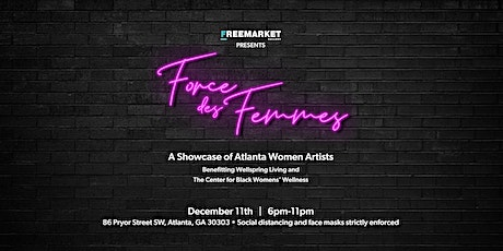 FreeMarket Presents: Force Des Femmes tickets