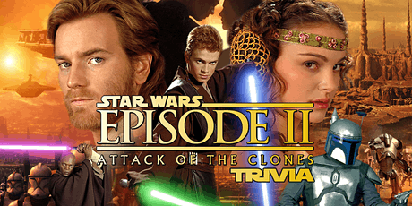 Star Wars Ep II: Attack of the Clones Trivia tickets