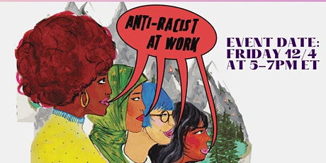 How to be anti-racist in your workplace tickets