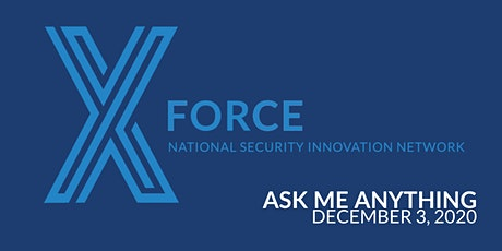 NSIN Ask Me Anything:  X-Force Fellowship tickets