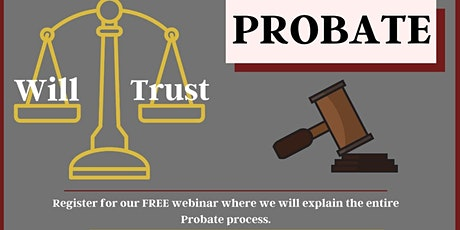 The ABC's of the Probate Process  (Probate Webinar w/ Live Chat Q&A) tickets