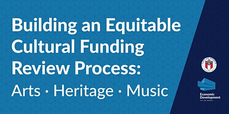 Building an Equitable Cultural Funding Review Process tickets