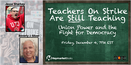 Teachers on Strike Are Still Teaching:Union Power & the Fight for Democracy tickets