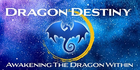 Dragon Destiny: Awakening The Dragon Within  ~ April 24 & 25, 2021 ~ Zoom tickets