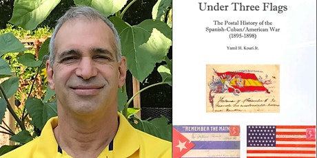 Under Three Flags: The Postal History of the Spanish-Cuban/American War tickets