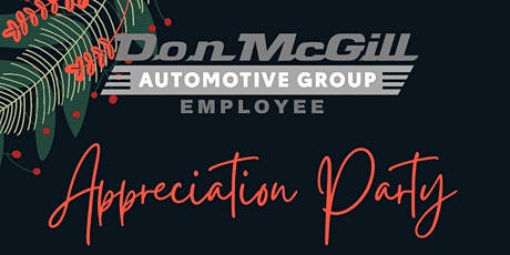 Don McGill Employee Appreciation tickets