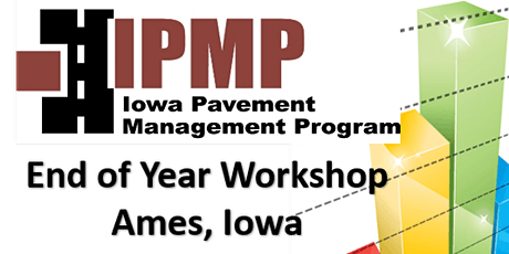 Iowa Pavement Management Program 2020 End of Year Workshop (Hybrid) tickets
