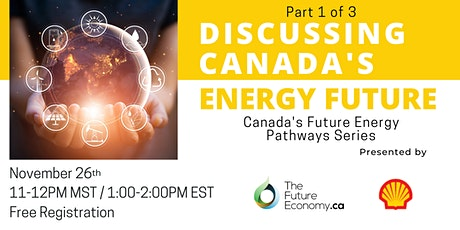Live Panel and Q&A: Discussing Canada's Energy Future tickets