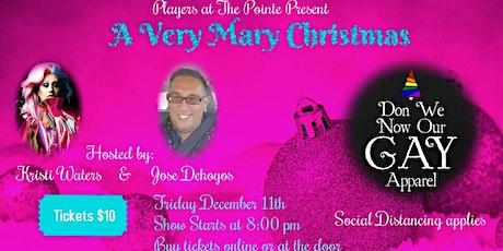 A Very Mary Christmas tickets