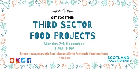 Appetite for Angus 3rd Sector Food Projects Get Together tickets