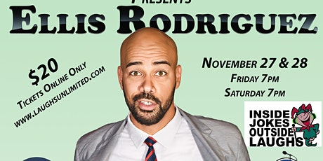 Ellis Rodriguez featuring Chris Teicheira - INSIDE JOKES OUTSIDE LAUGHS tickets