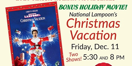 Christmas Vacation Bonus Movie showing tickets