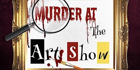 Murder At the Art Show tickets