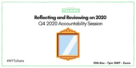 NYT Accountability Session: Reflecting and Reviewing on 2020 tickets