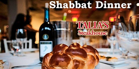 Shabbat Dinner at Talia's Steakhouse and Bar tickets