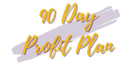 90 Day Profit Plan tickets