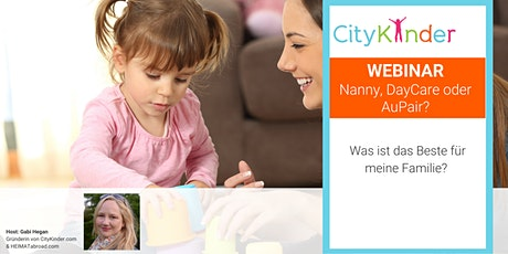 WEBINAR: Nanny, DayCare oder Au Pair? tickets