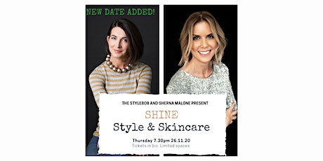 SHINE - Style & Skincare Masterclass - Additional date added tickets