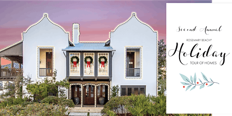 2020 Rosemary Beach Holiday Tour of Homes tickets