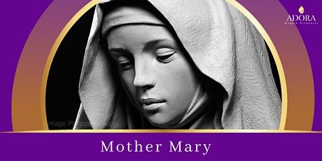 Virtual Divine Feminine Circle: Mother Mary tickets