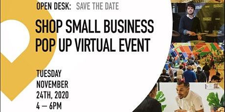 4th Annual Open Desk and Small Business Pop Up Shop Virtual Event tickets
