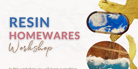 Resin Homewares Workshop tickets