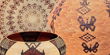 Sunbelt Spotlight: Native Masterpiece Baskets | Weavers, Art, & Technology tickets