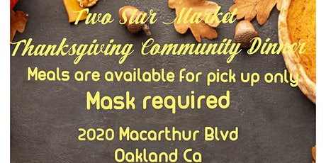 Two Star Market18th Annual Thanksgiving Dinner tickets