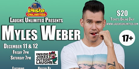 Myles Weber featuring Javon Whitlock - INSIDE JOKES OUTSIDE LAUGHS tickets