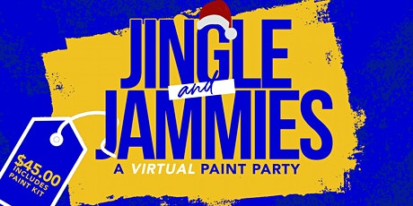 Jingle & Jammies: A Virtual Paint Party tickets