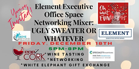 Element: Networking Mixer (Phoenix) UGLY SWEATER or WHATEVER! tickets