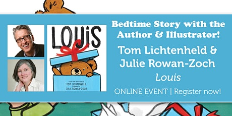 "Bedtime Story w/ the Creators: Tom Lichtenheld & Julie Rowan-Zoch ""Louis"" tickets"