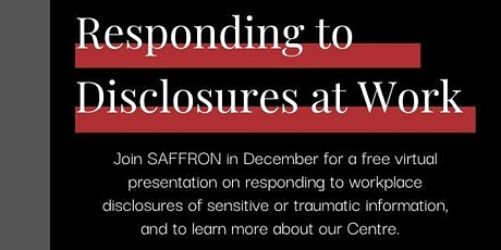 SAFFRON Workplace Series: Responding to Disclosures at Work tickets