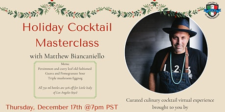 FREE Holiday Cocktail Masterclass tickets
