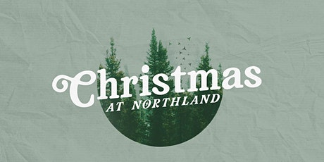 Christmas Eve  At Northland - 3:30PM tickets
