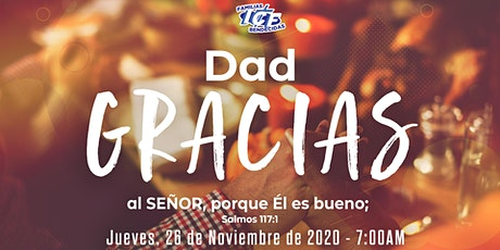 Servicio de Acción de Gracias ICF - 26 de Noviembre de 2020  -  7 AM tickets