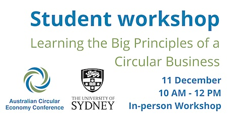 Australian Circular Economy Conference - Student Workshop tickets