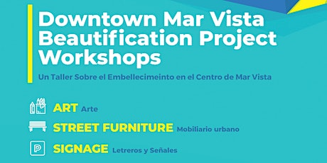 DOWNTOWN MAR VISTA BEAUTIFICATION- Review Findings and Implementation tickets
