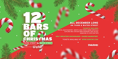 7th Annual - 12 Bars of Christmas Milwaukee - Water and Third St tickets