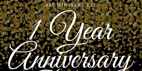 627 Ministry One Year Anniversary Celebratory Banquet tickets