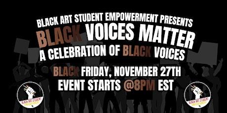 BLACK VOICES MATTER | A Celebration of Black Voices tickets
