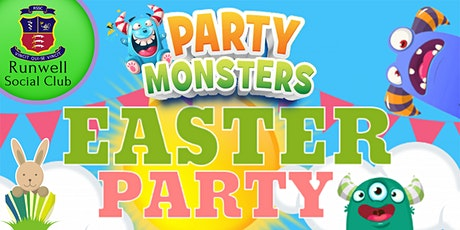 Party Monsters Runwell Easter Party tickets